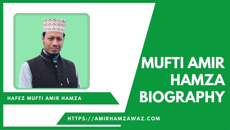 mufti amir hamza biography